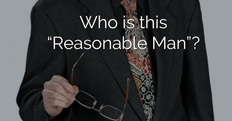 Be a Reasonable Person …